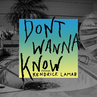 Maroon 5 - Don't Wanna Know ft Kendrick Lamar single cover